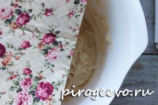 Ставим тесто в теплое место без сквозняков