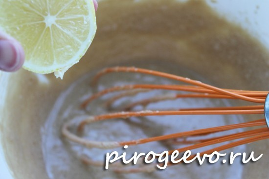 Добавить сок лимона в тесто